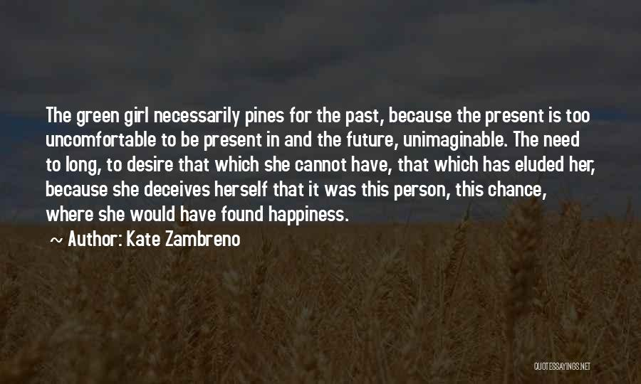 Deceives Quotes By Kate Zambreno