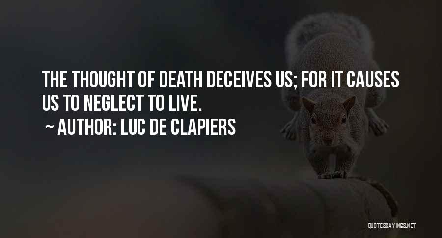 Deceives Quotes By Luc De Clapiers