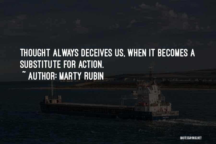 Deceives Quotes By Marty Rubin