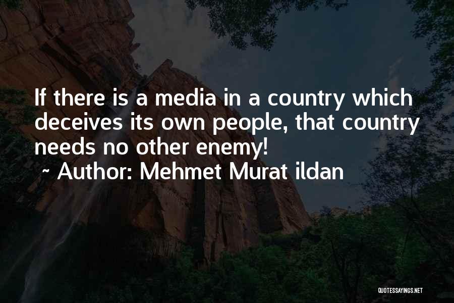 Deceives Quotes By Mehmet Murat Ildan