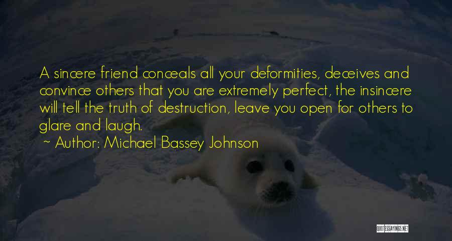 Deceives Quotes By Michael Bassey Johnson