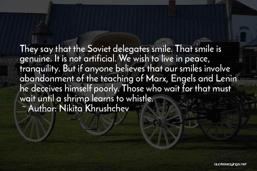 Deceives Quotes By Nikita Khrushchev