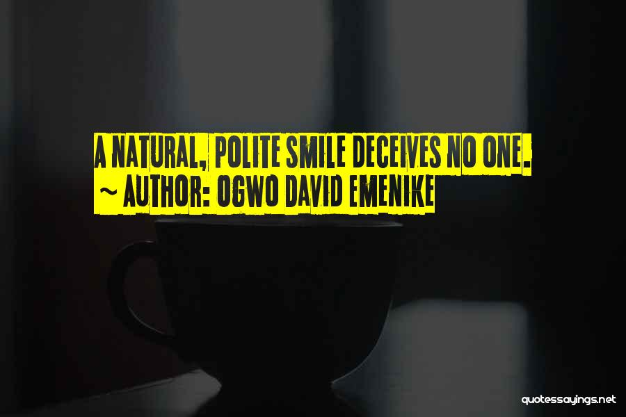 Deceives Quotes By Ogwo David Emenike