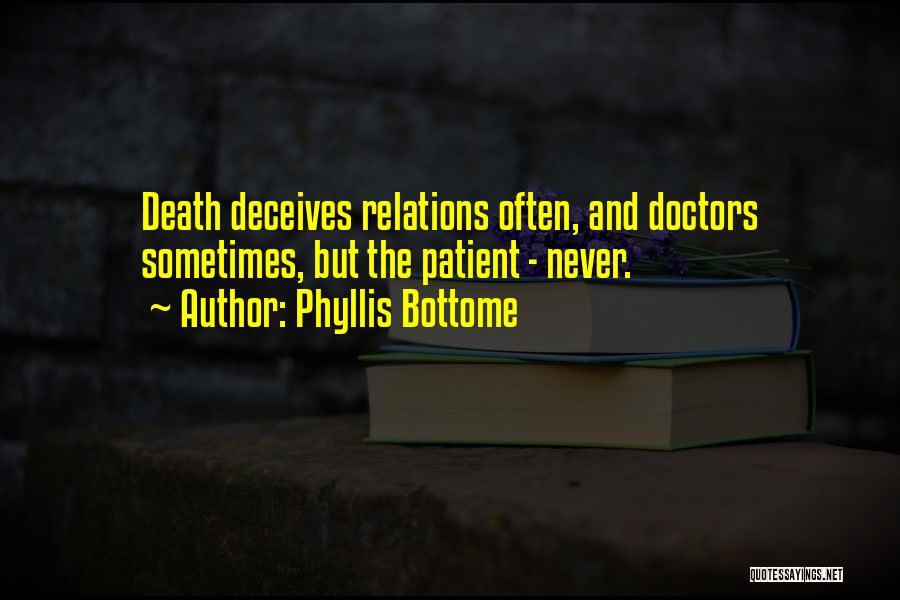 Deceives Quotes By Phyllis Bottome