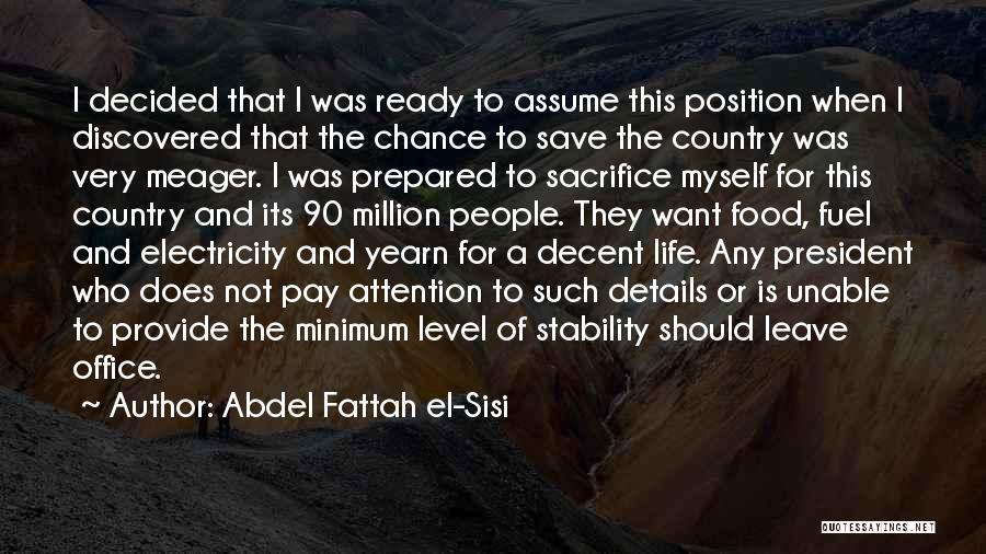 Decent Life Quotes By Abdel Fattah El-Sisi
