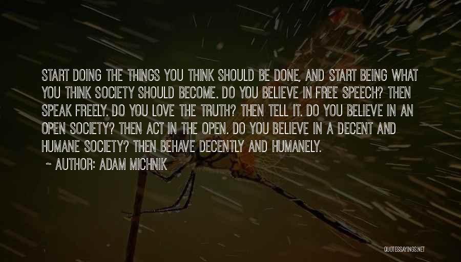 Decent Life Quotes By Adam Michnik