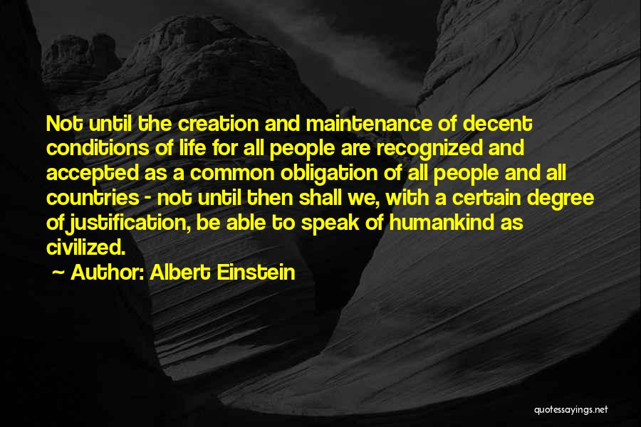 Decent Life Quotes By Albert Einstein