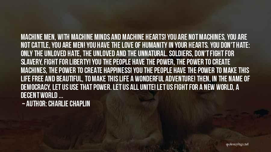 Decent Life Quotes By Charlie Chaplin