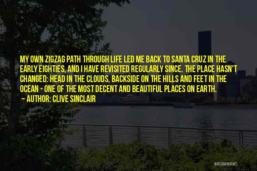 Decent Life Quotes By Clive Sinclair