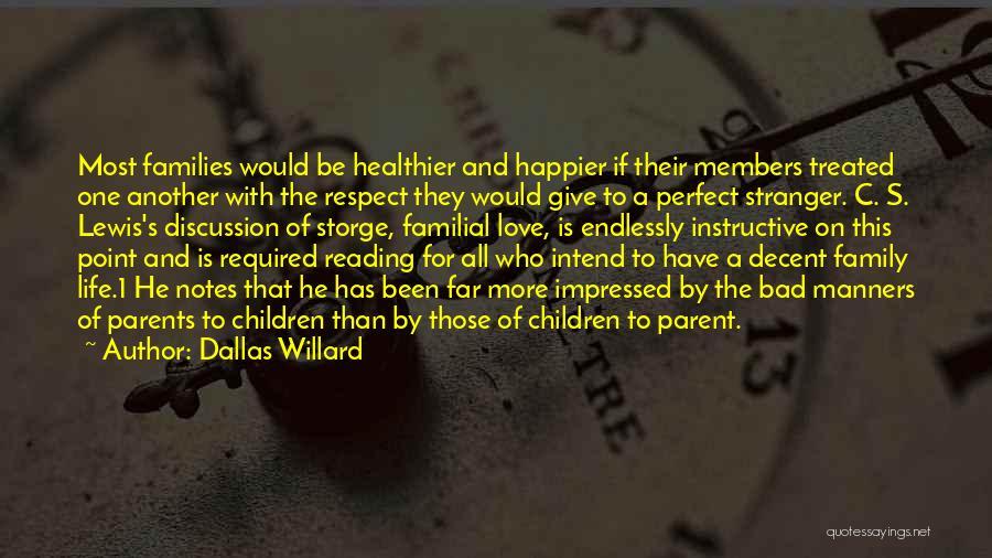 Decent Life Quotes By Dallas Willard