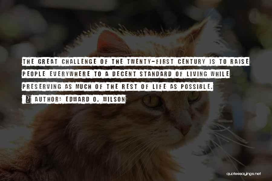 Decent Life Quotes By Edward O. Wilson
