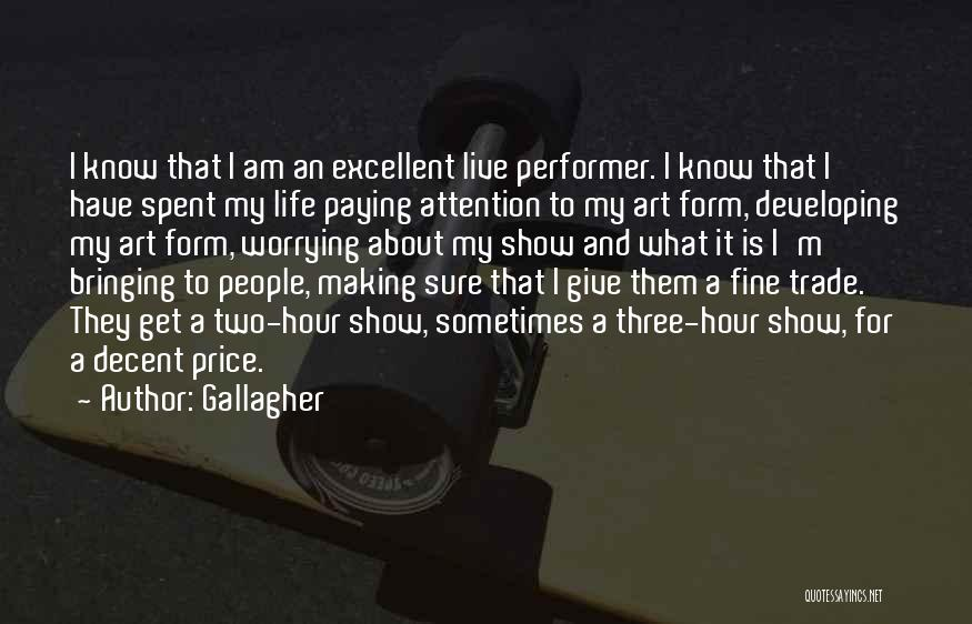 Decent Life Quotes By Gallagher