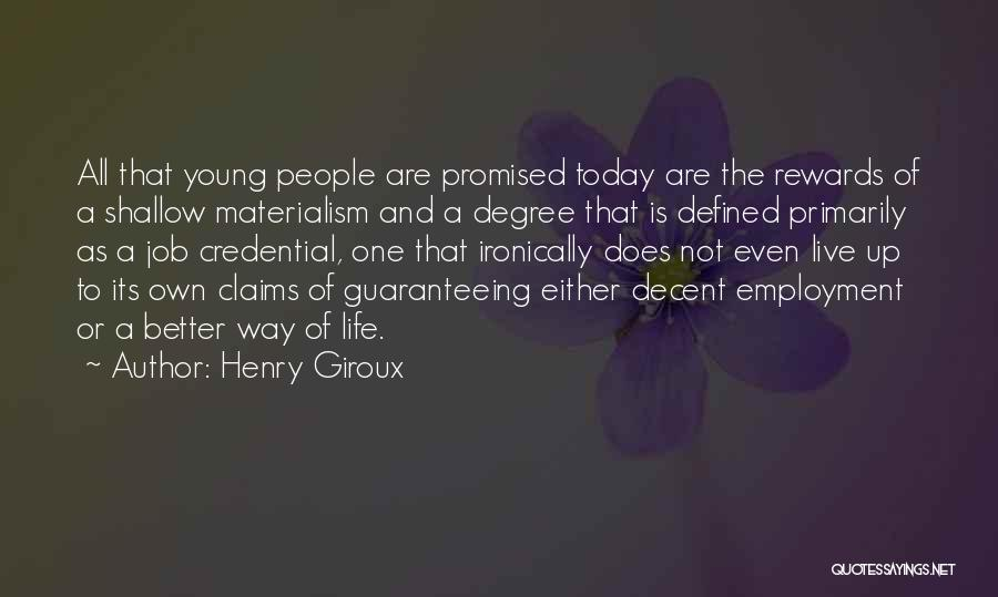 Decent Life Quotes By Henry Giroux