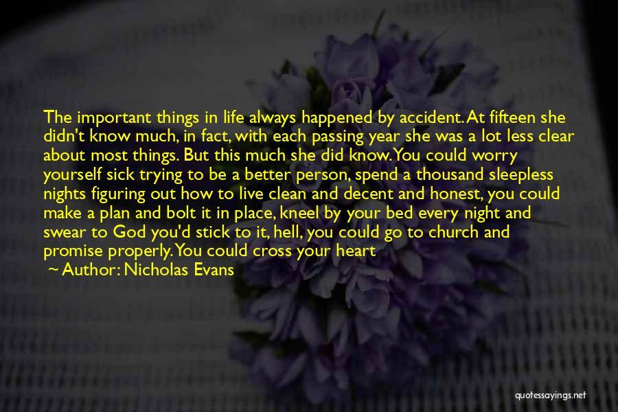 Decent Life Quotes By Nicholas Evans