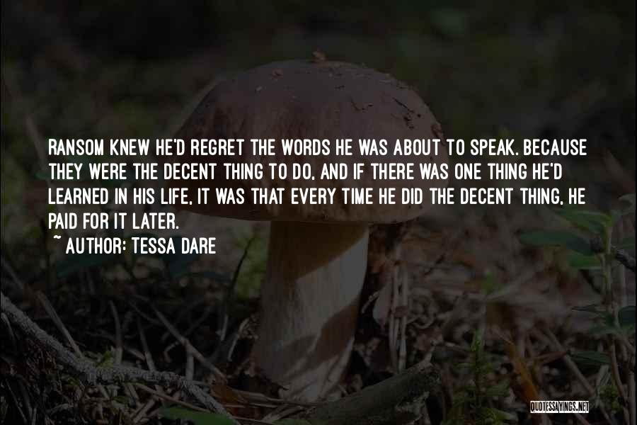 Decent Life Quotes By Tessa Dare
