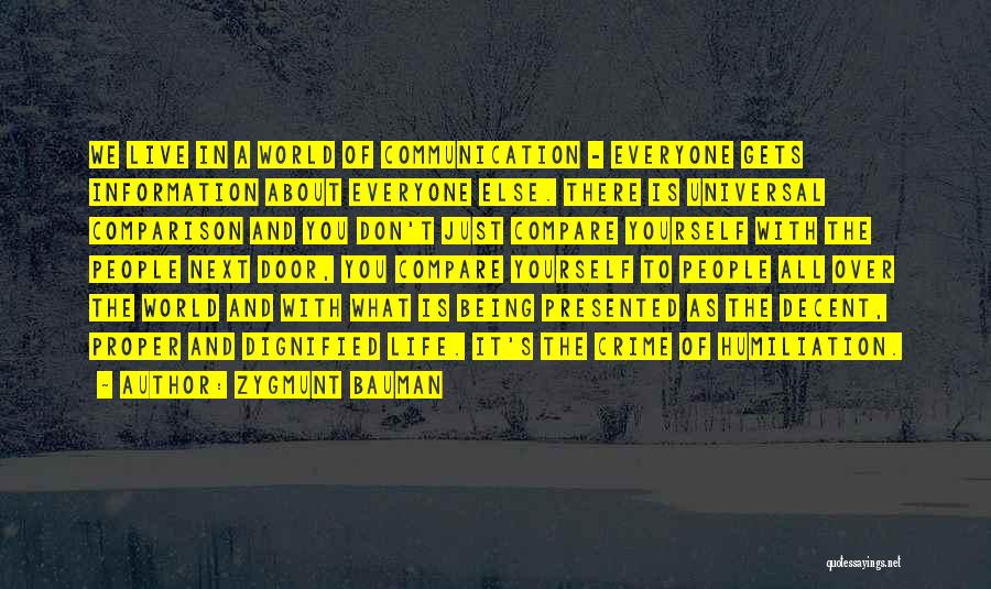 Decent Life Quotes By Zygmunt Bauman