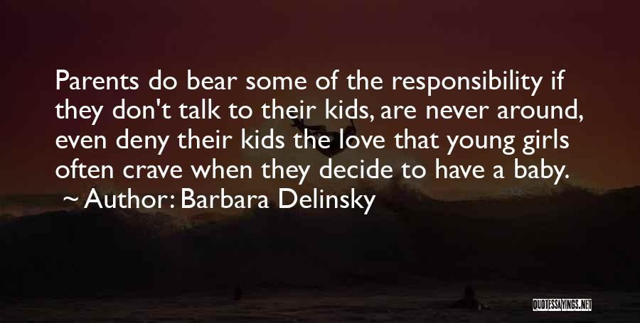 Decide Love Quotes By Barbara Delinsky