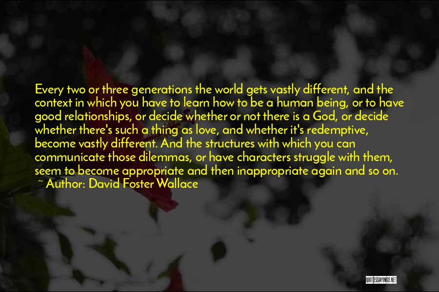 Decide Love Quotes By David Foster Wallace