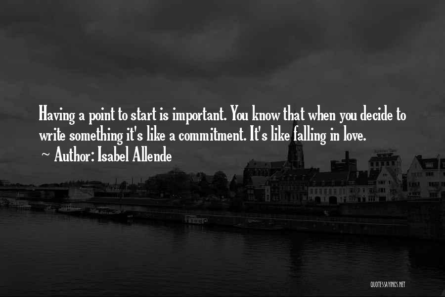 Decide Love Quotes By Isabel Allende