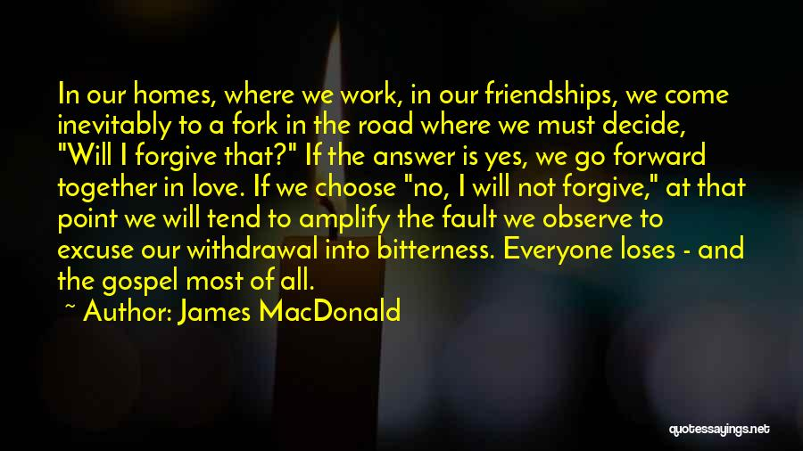 Decide Love Quotes By James MacDonald