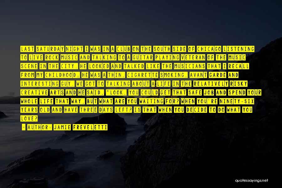 Decide Love Quotes By Jamie Freveletti