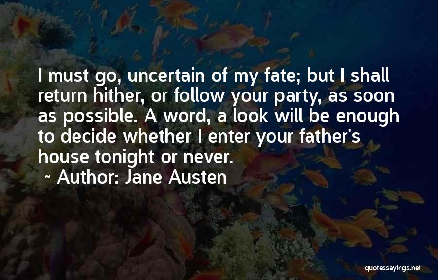 Decide Love Quotes By Jane Austen
