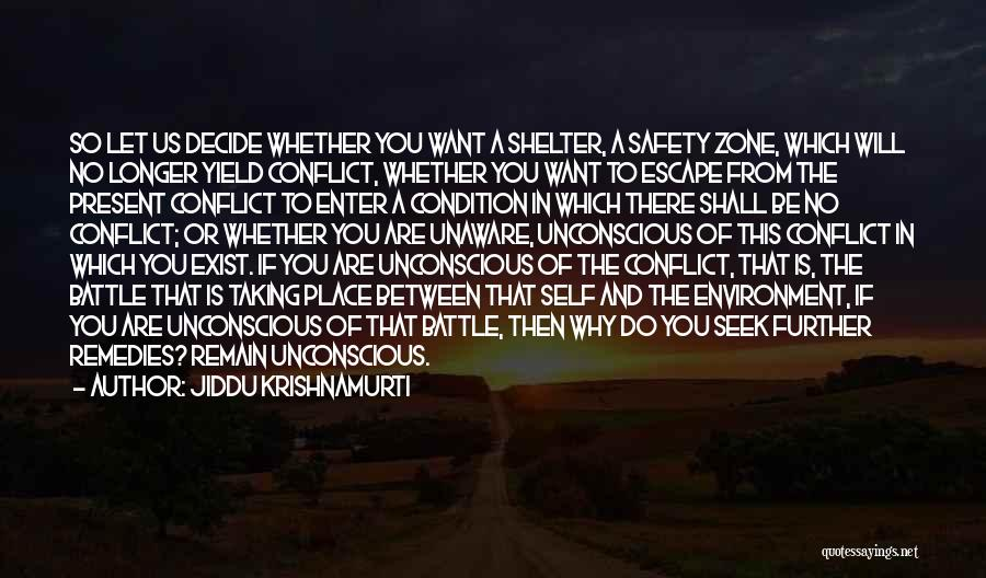 Decide Love Quotes By Jiddu Krishnamurti