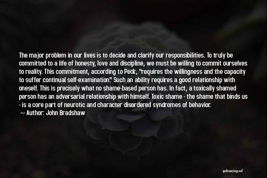 Decide Love Quotes By John Bradshaw