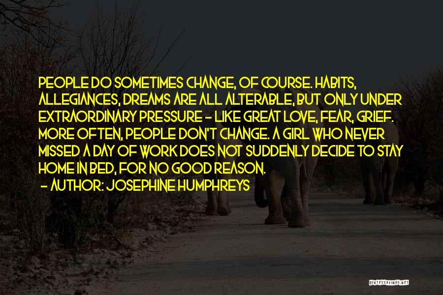 Decide Love Quotes By Josephine Humphreys