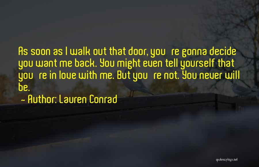 Decide Love Quotes By Lauren Conrad