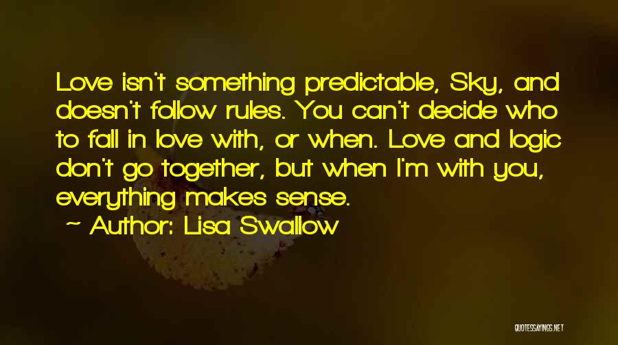Decide Love Quotes By Lisa Swallow