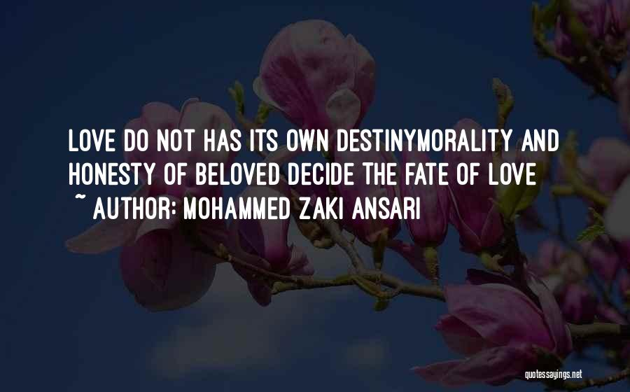 Decide Love Quotes By Mohammed Zaki Ansari