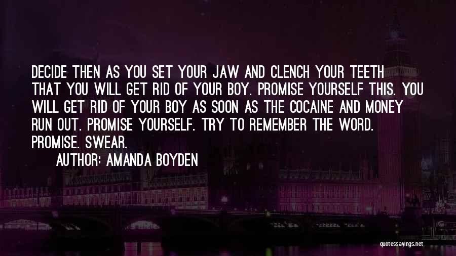 Decide Yourself Quotes By Amanda Boyden