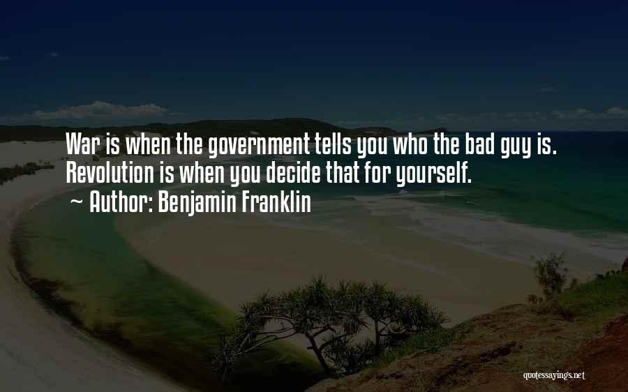 Decide Yourself Quotes By Benjamin Franklin
