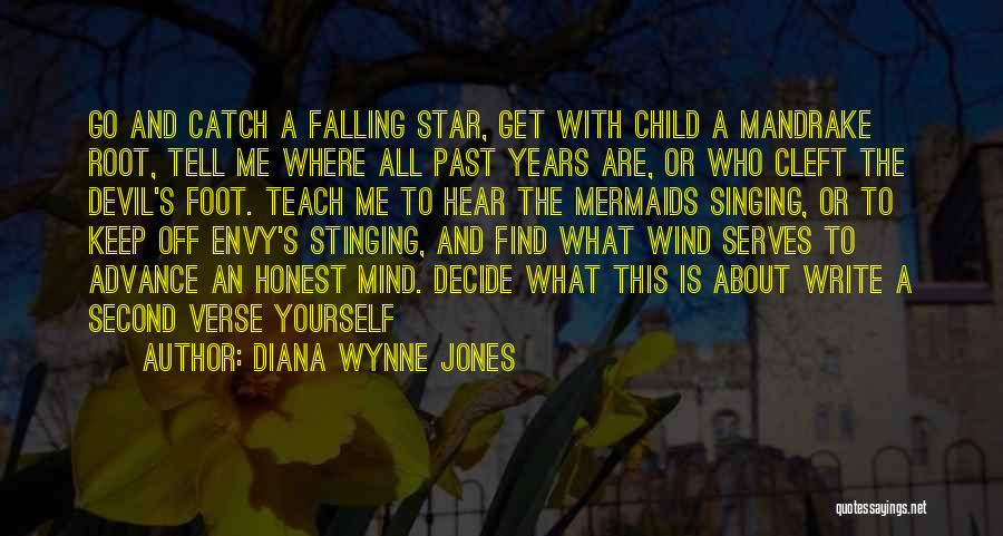 Decide Yourself Quotes By Diana Wynne Jones