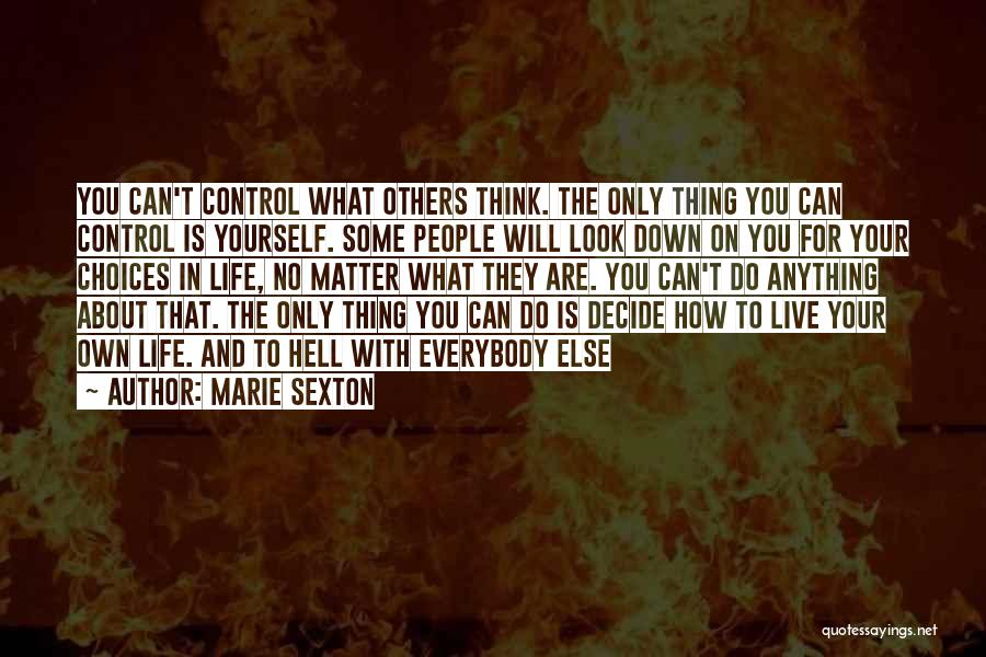 Decide Yourself Quotes By Marie Sexton