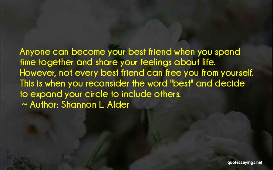 Decide Yourself Quotes By Shannon L. Alder