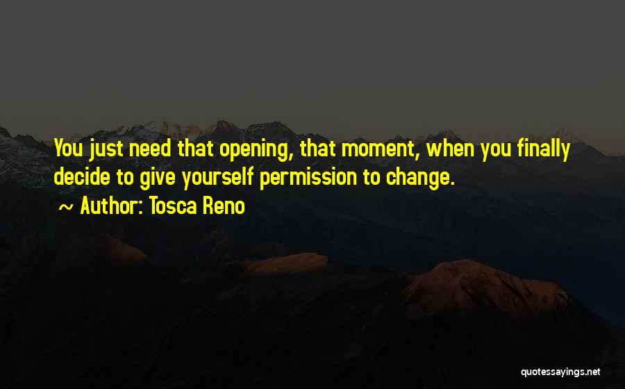 Decide Yourself Quotes By Tosca Reno