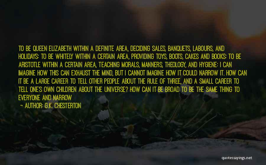 Deciding On A Career Quotes By G.K. Chesterton