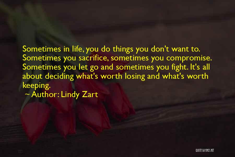 Deciding What You Want Quotes By Lindy Zart