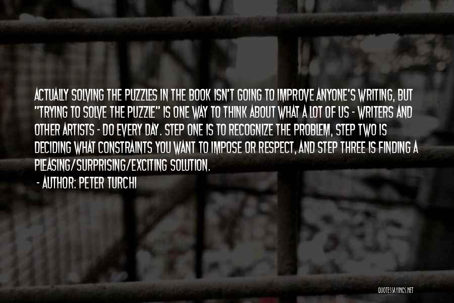 Deciding What You Want Quotes By Peter Turchi