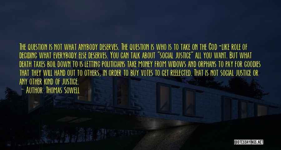 Deciding What You Want Quotes By Thomas Sowell