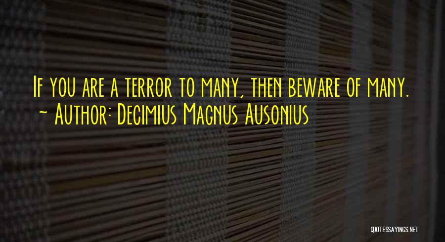 Decimius Magnus Ausonius Quotes 1136976
