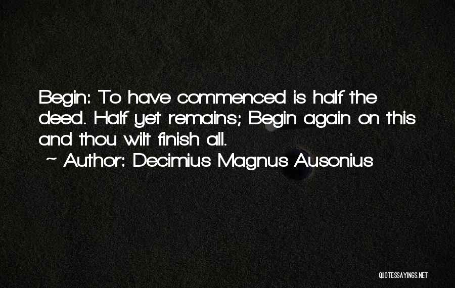 Decimius Magnus Ausonius Quotes 1312357
