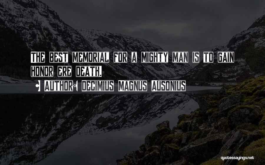 Decimius Magnus Ausonius Quotes 1315703