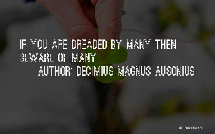 Decimius Magnus Ausonius Quotes 1462285