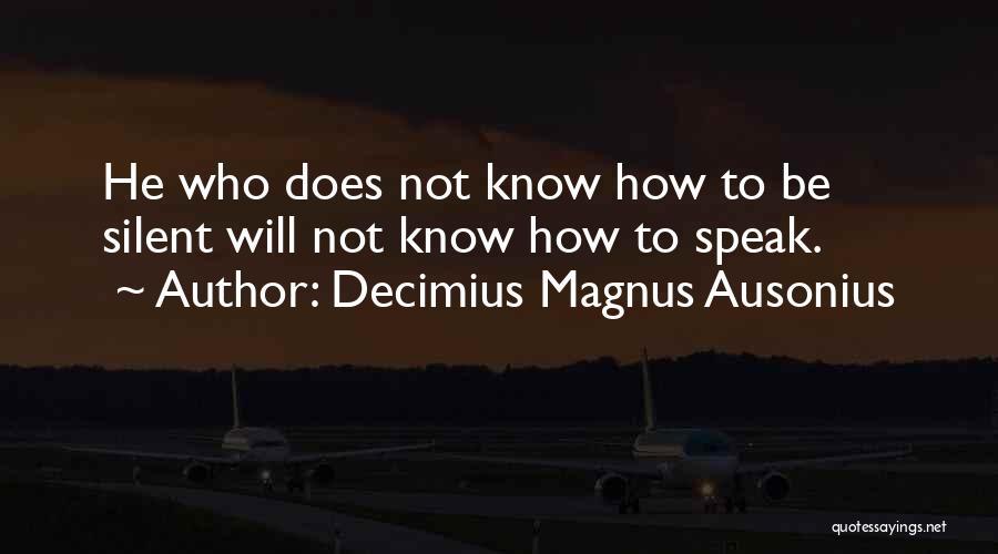 Decimius Magnus Ausonius Quotes 1738785