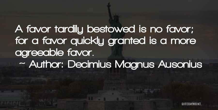 Decimius Magnus Ausonius Quotes 1767013