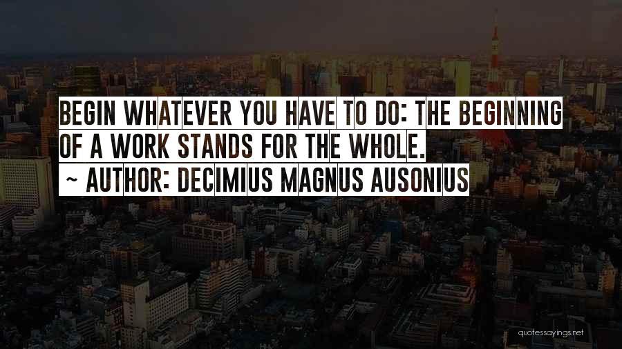 Decimius Magnus Ausonius Quotes 1904079