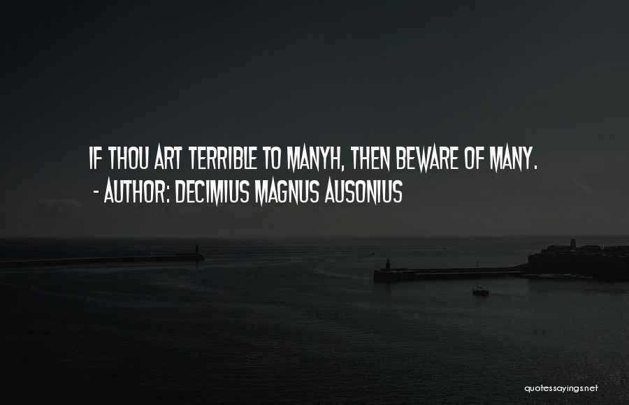 Decimius Magnus Ausonius Quotes 206011